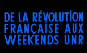 De La Révolution Française Aux Weekends UNR